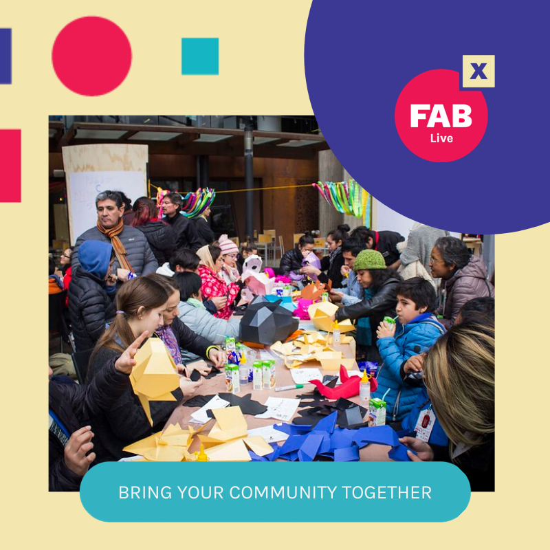 Connecting to the Global FAB Community- The FABxLive Conference
