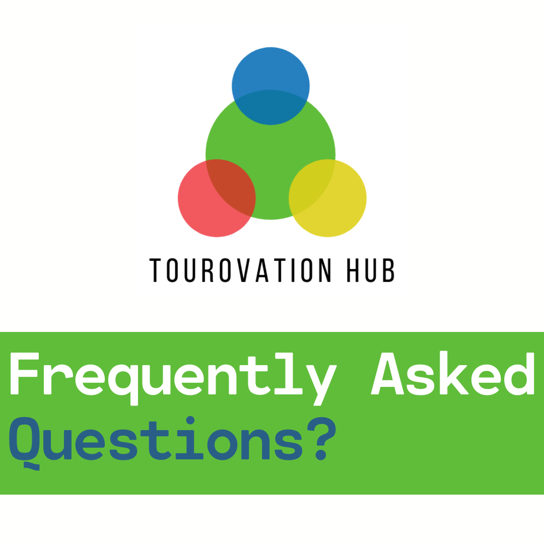 Tourovation Hub- Frequently Asked Questions